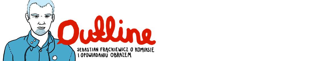Outline - Blog o komiksie i opowiadaniu obrazem